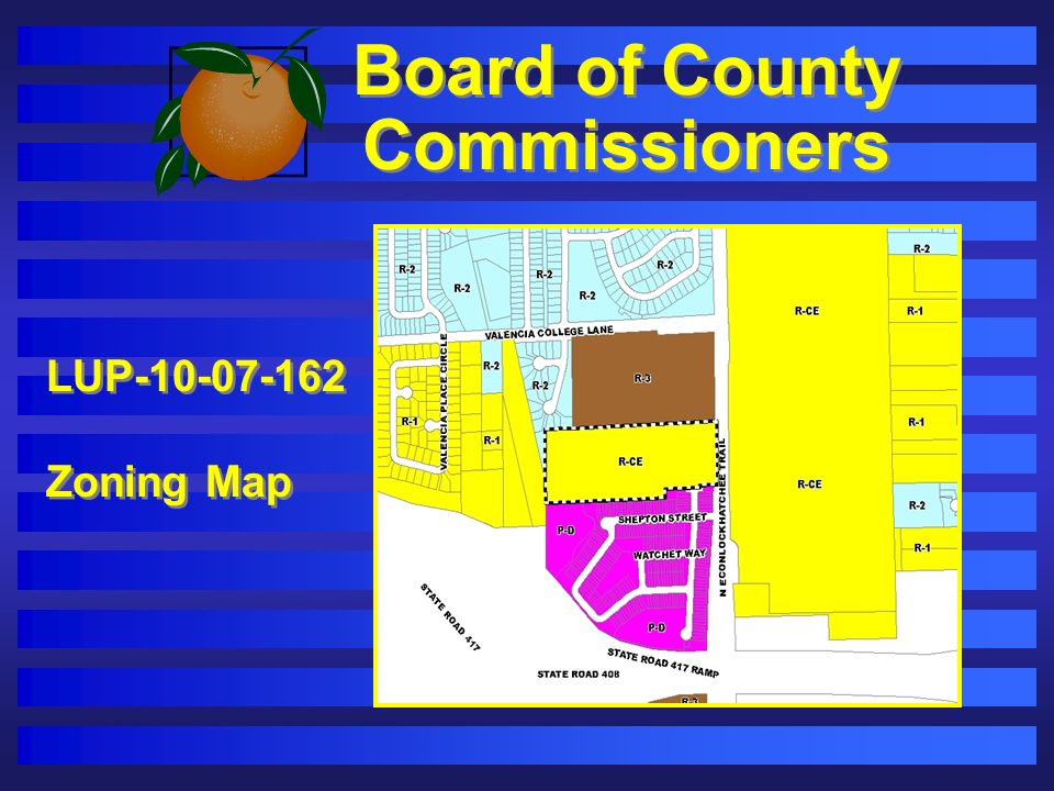 Board of County Commissioners LUP-10-07-162 Zoning Map LUP-10-07-162 Zoning Map