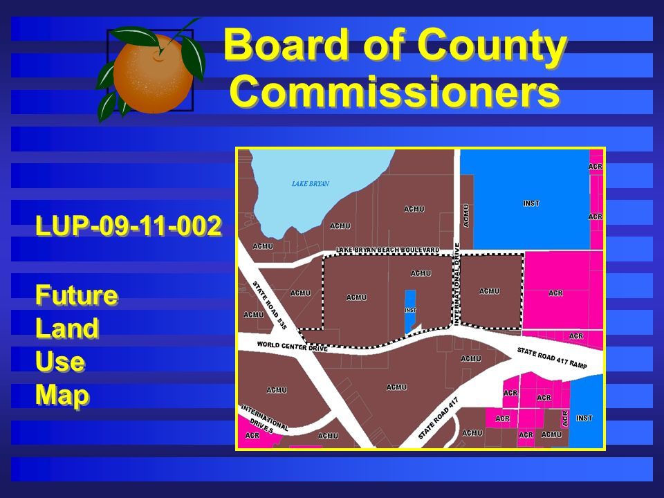 Board of County Commissioners LUP-09-11-002 Future Land Use Map LUP-09-11-002 Future Land Use Map