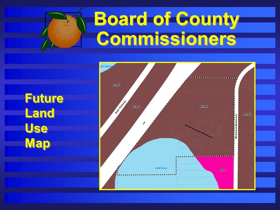 Board of County Commissioners Future Land Use Map Future Land Use Map