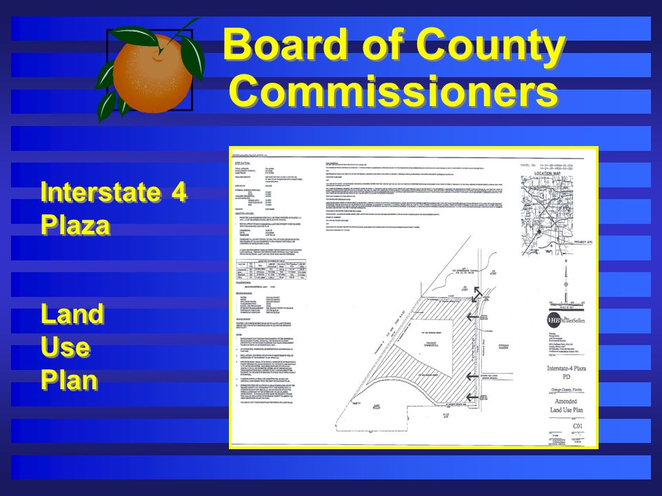 Board of County Commissioners Interstate 4 Plaza Land Use Plan Interstate 4 Plaza Land Use Plan
