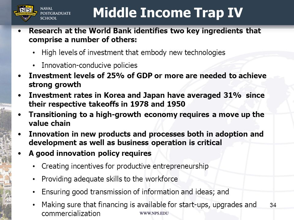 Middle Income Trap IV Research at the World Bank identifies two key ingredients that comprise a number of others: High levels of investment that embod