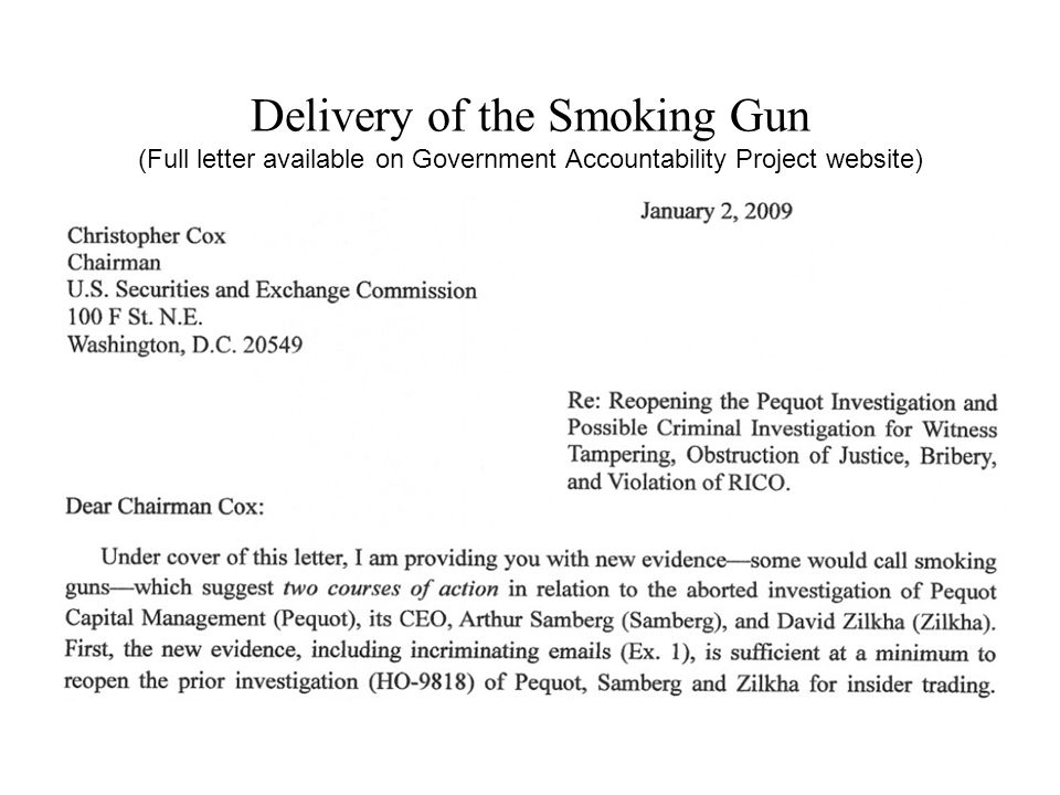 Delivery of the Smoking Gun (Full letter available on Government Accountability Project website)