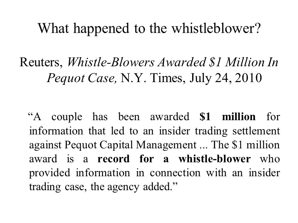 What happened to the whistleblower.