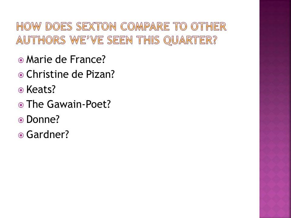Marie de France Christine de Pizan Keats The Gawain-Poet Donne Gardner