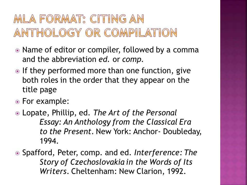 Name of editor or compiler, followed by a comma and the abbreviation ed.