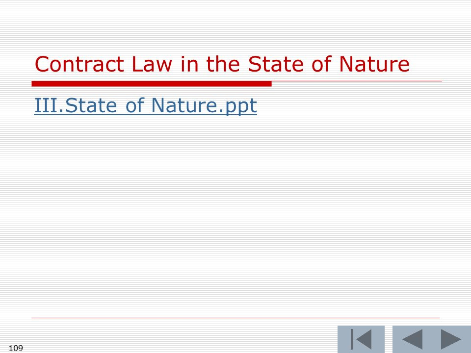 109 Contract Law in the State of Nature III.State of Nature.ppt 109