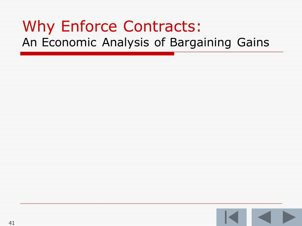 41 Why Enforce Contracts: An Economic Analysis of Bargaining Gains