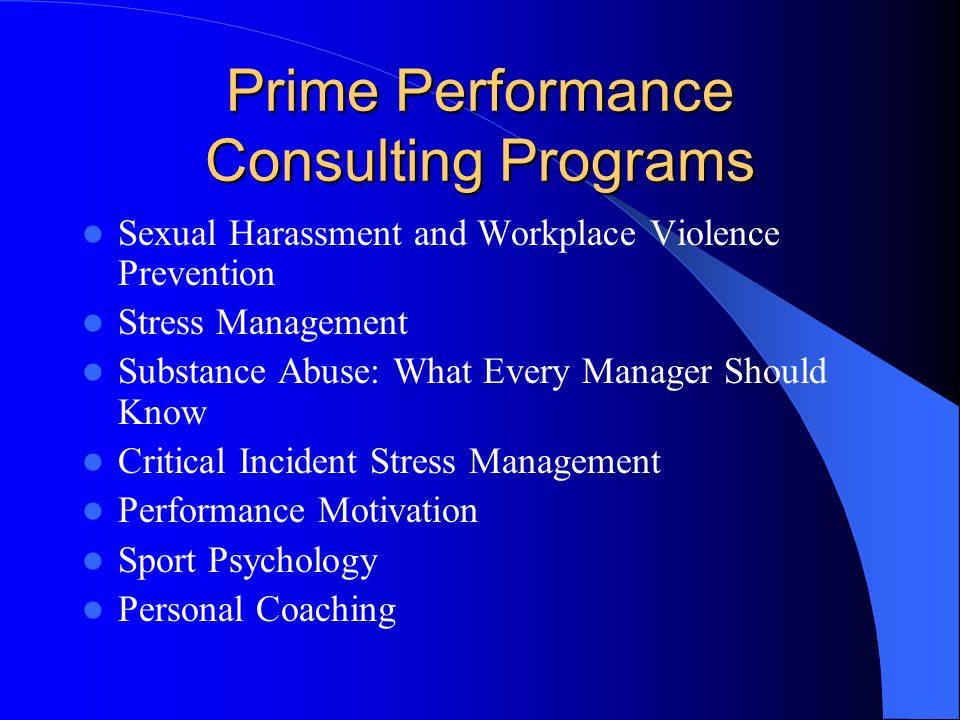 Prime Performance Consulting Dominick J. Lacovara, Jr., MSSW, LCSW 11549 Los Osos Valley Rd.