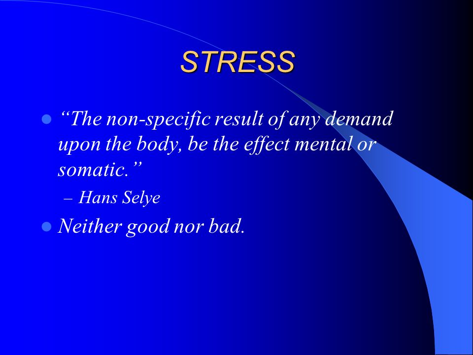 STRESS How do you define stress