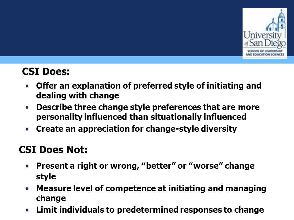 Offer an explanation of preferred style of initiating and dealing with change Describe three change style preferences that are more personality influe