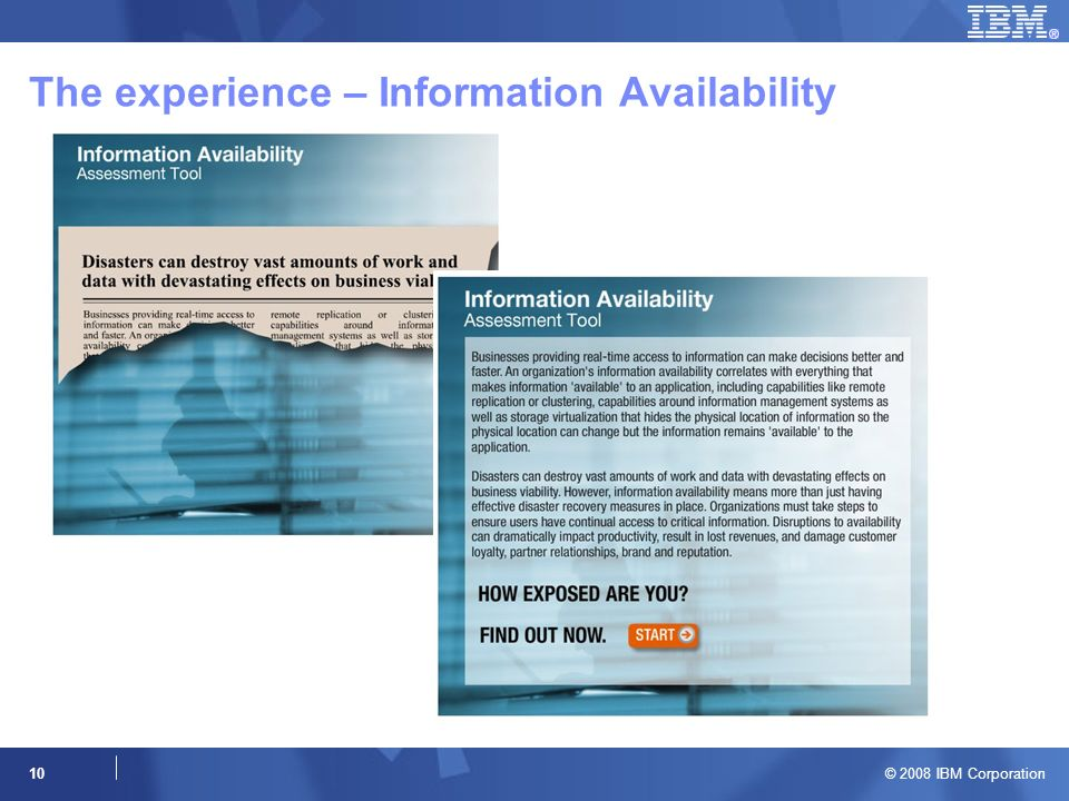 10 The experience – Information Availability