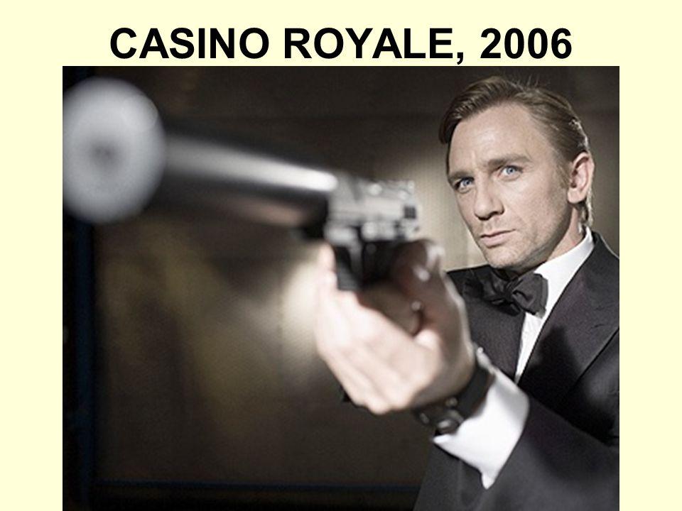 CASINO ROYALE, 2006