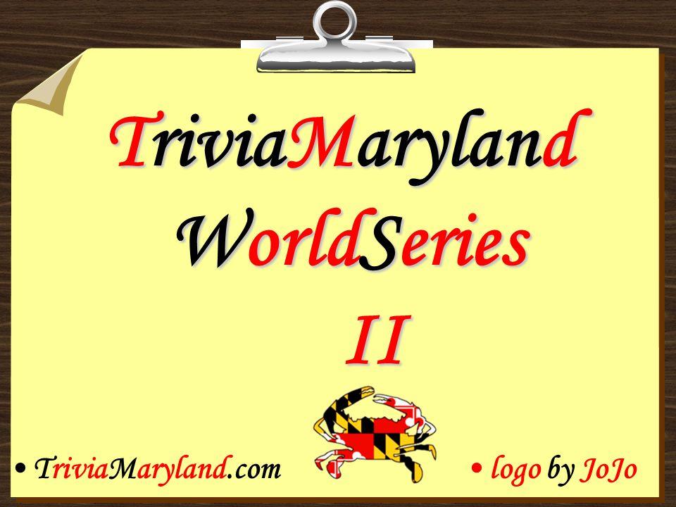 TriviaMaryland WorldSeries II TriviaMaryland.comlogo by JoJo