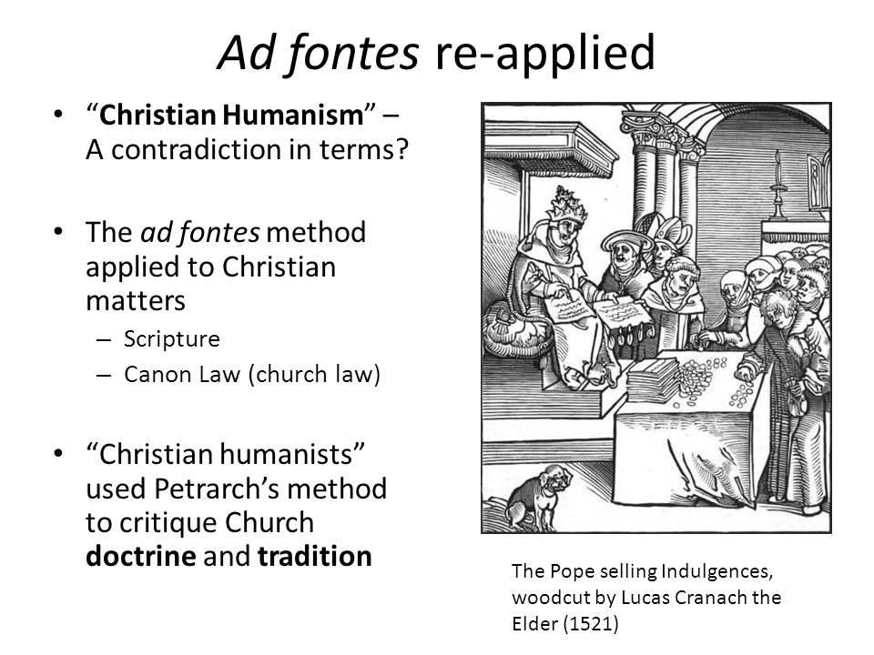Ad fontes re-applied Christian Humanism – A contradiction in terms.