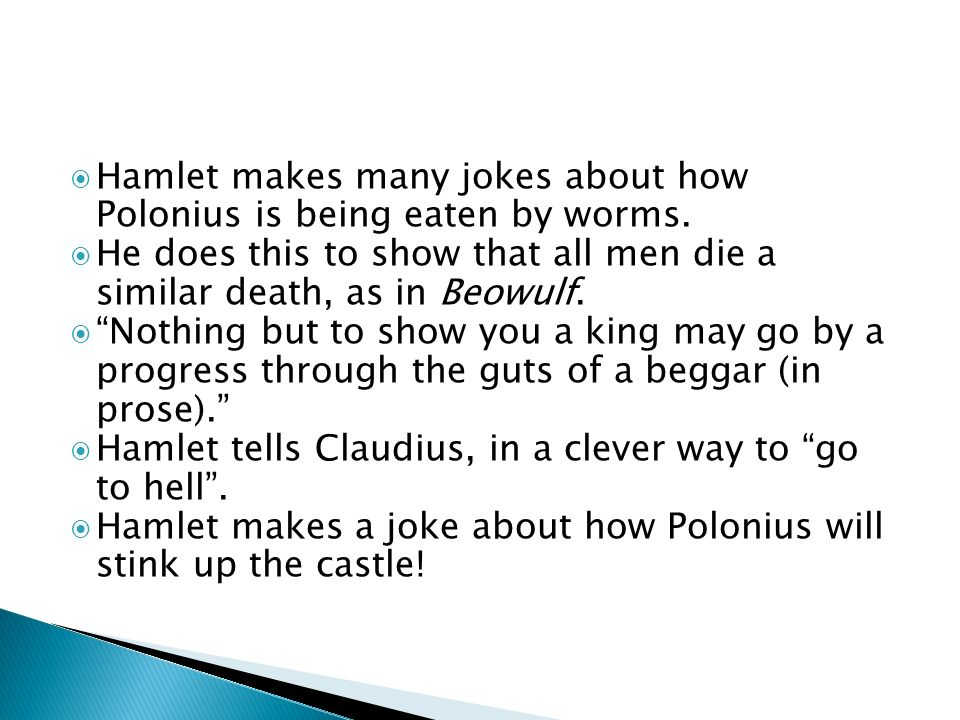 Hamlet makes a note that God sees the plans of men before they take place: I see a cherub that sees them.