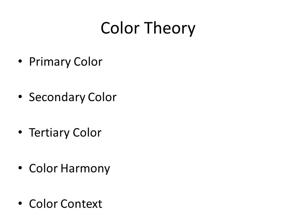 Color Theory Primary Color Secondary Color Tertiary Color Color Harmony Color Context