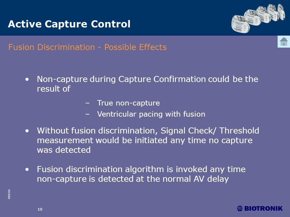 SSt0305 19 Active Capture Control Fusion Discrimination - Possible Effects Non-capture during Capture Confirmation could be the result of –True non-ca