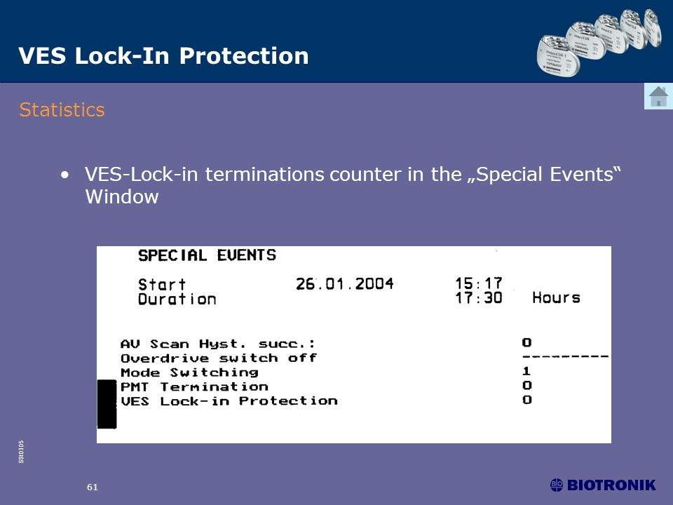 SSt0305 61 VES-Lock-in terminations counter in the Special Events Window VES Lock-In Protection Statistics