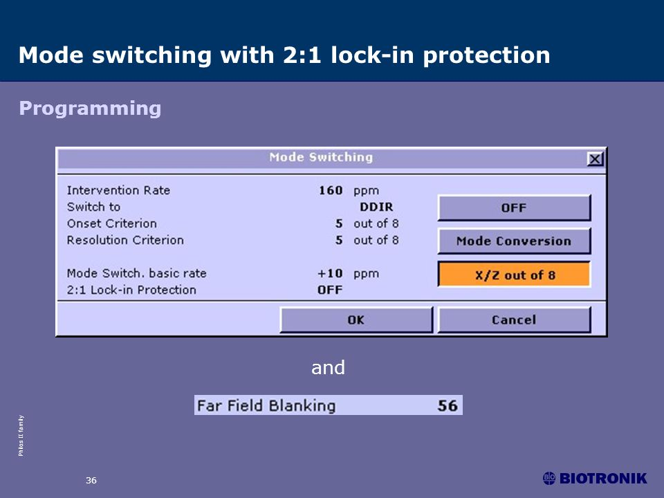 Philos II family 36 and Mode switching with 2:1 lock-in protection Programming