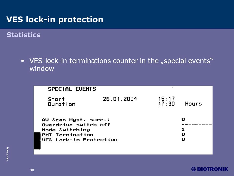 Philos II family 46 VES-lock-in terminations counter in the special events window VES lock-in protection Statistics