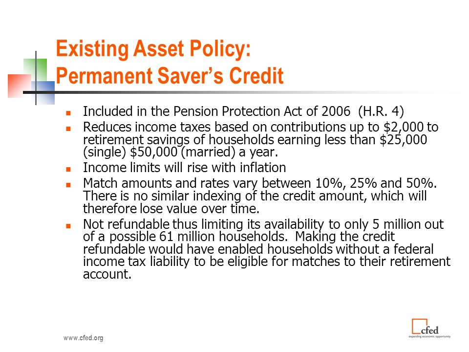 Existing Asset Policy: Permanent Savers Credit Included in the Pension Protection Act of 2006 (H.R.