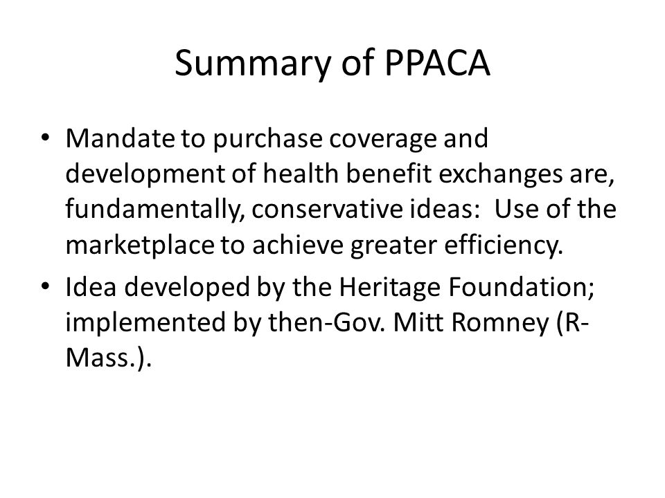 Summary of PPACA Affordability promoted by (1) expansion of Medicare, (2) subsidies for low-income consumers, (3) expanded tax credits for small business, (4) standardization and simplification of product offerings, and (5) marketplace competition.