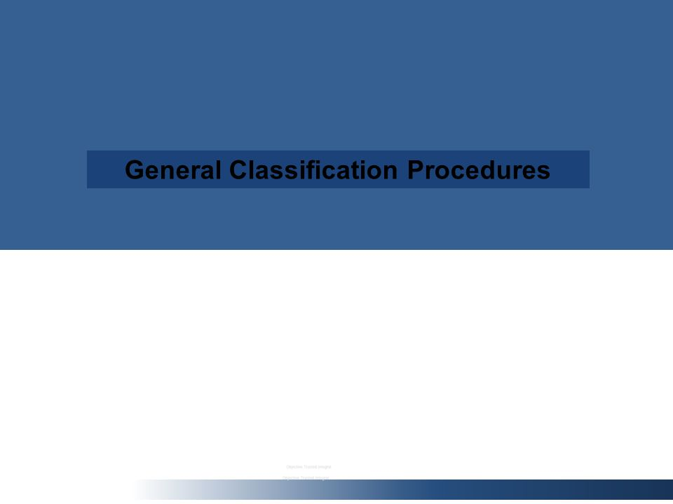 General Classification Procedures