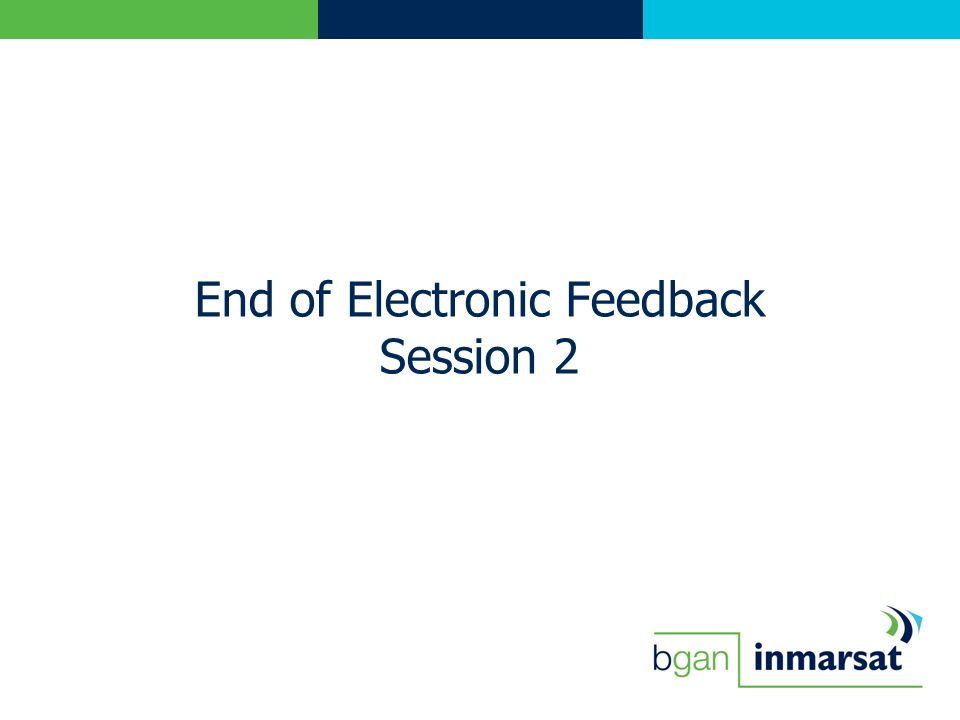 End of Electronic Feedback Session 2