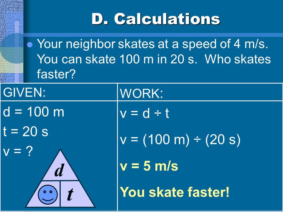 C. Acceleration Positive acceleration speeding up Negative acceleration slowing down