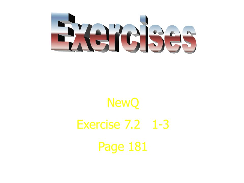 NewQ Exercise 7.2 1-3 Page 181