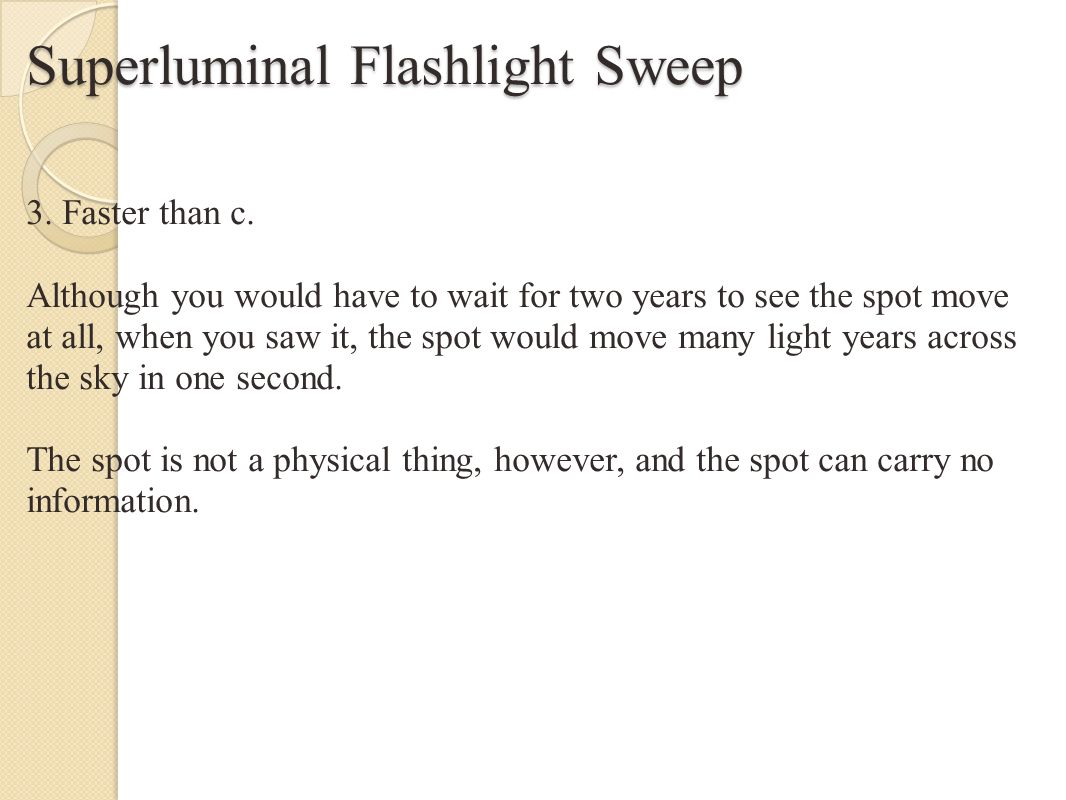 Superluminal Flashlight Sweep 3. Faster than c.