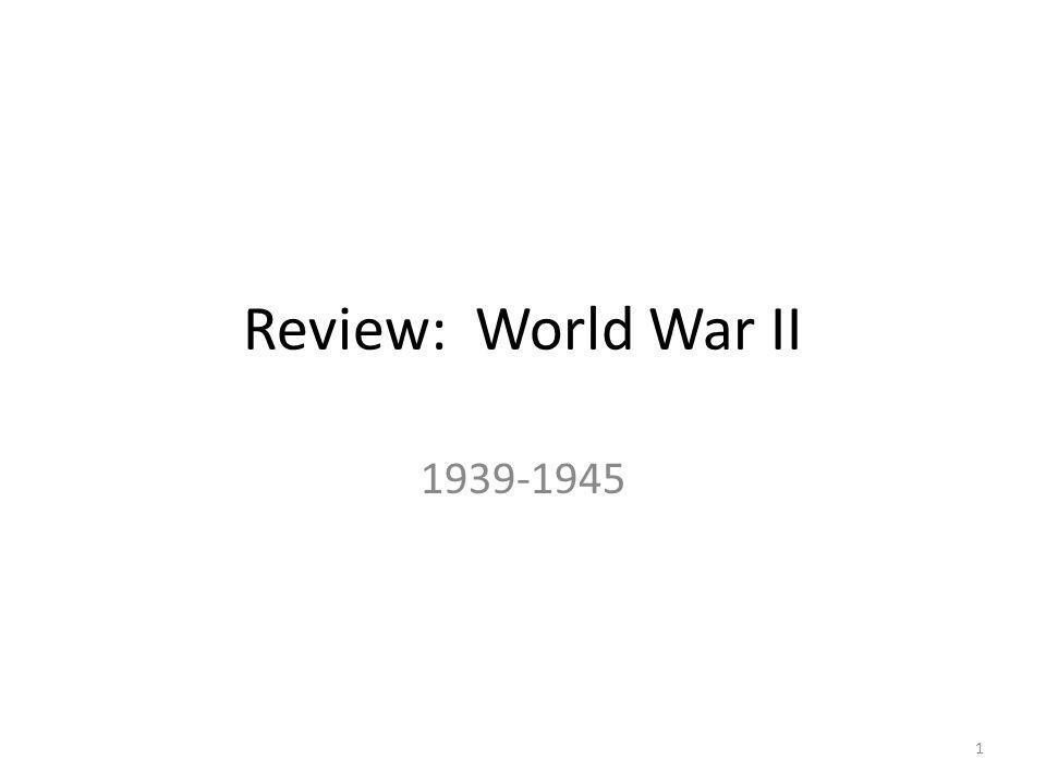 Review: World War II 1939-1945 1