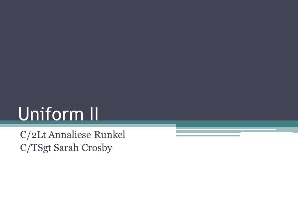 Uniform II C/2Lt Annaliese Runkel C/TSgt Sarah Crosby