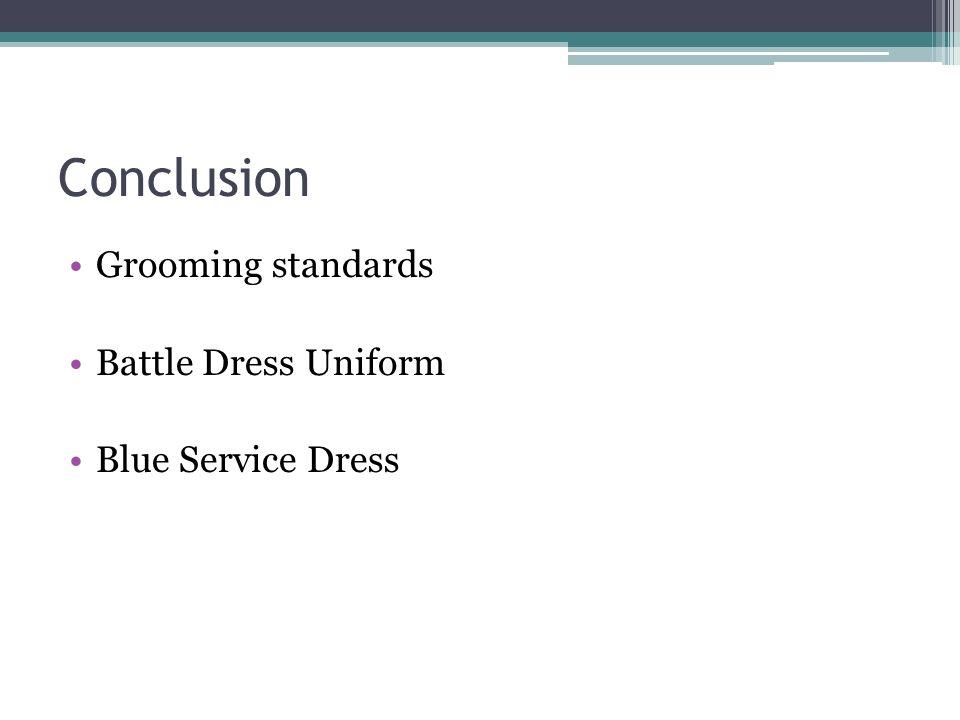Conclusion Grooming standards Battle Dress Uniform Blue Service Dress