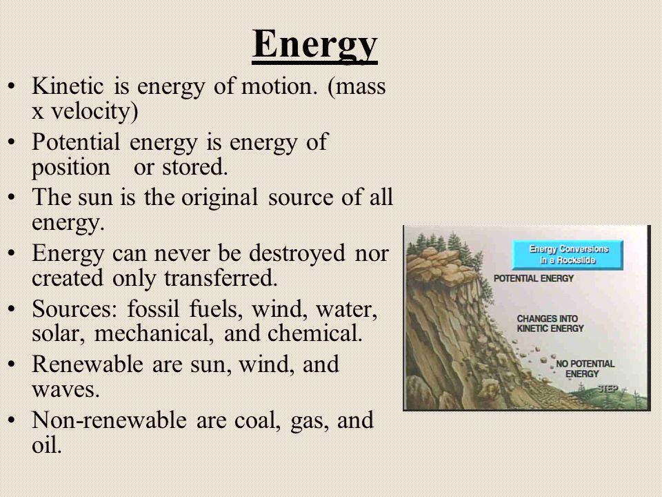 Energy Kinetic is energy of motion.