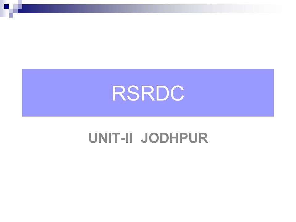 RSRDC UNIT-II JODHPUR