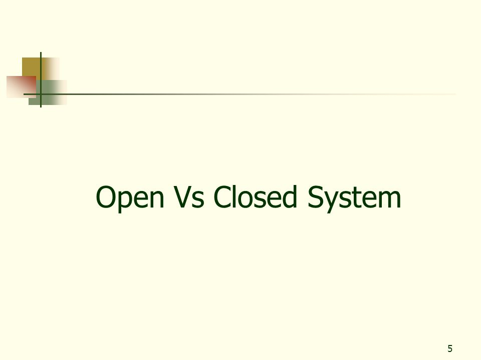 5 Open Vs Closed System