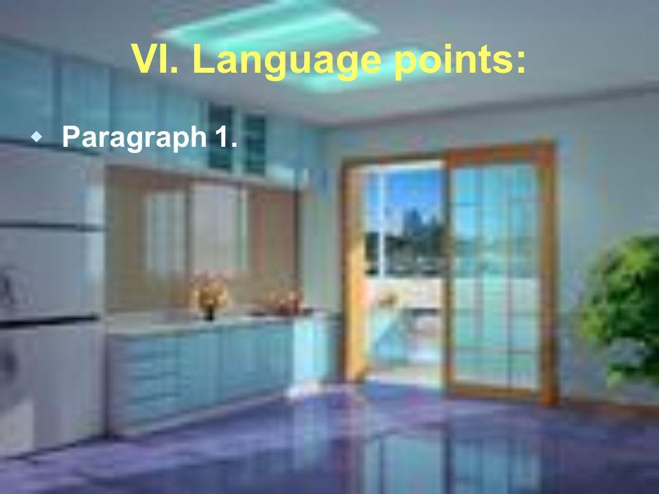 VI. Language points: Paragraph 1.