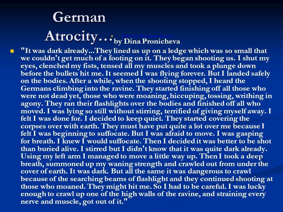 German Atrocity… A Survivor's Eyewitness Account by Dina Pronicheva