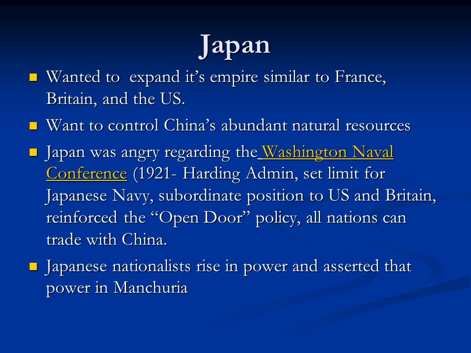Japan Wanted to expand its empire similar to France, Britain, and the US. Wanted to expand its empire similar to France, Britain, and the US. Want to