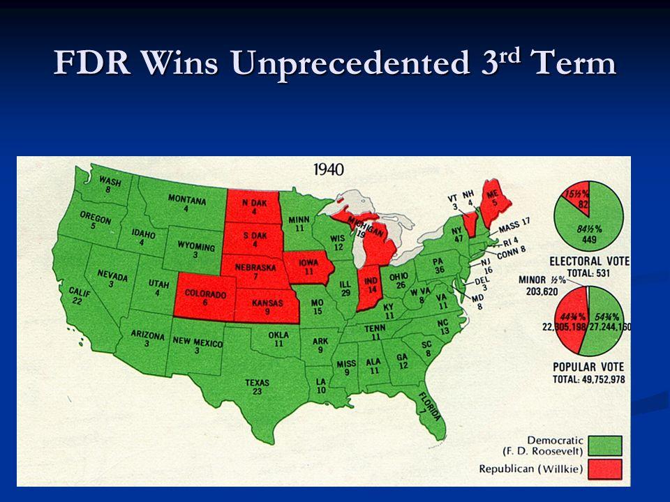 FDR Wins Unprecedented 3 rd Term