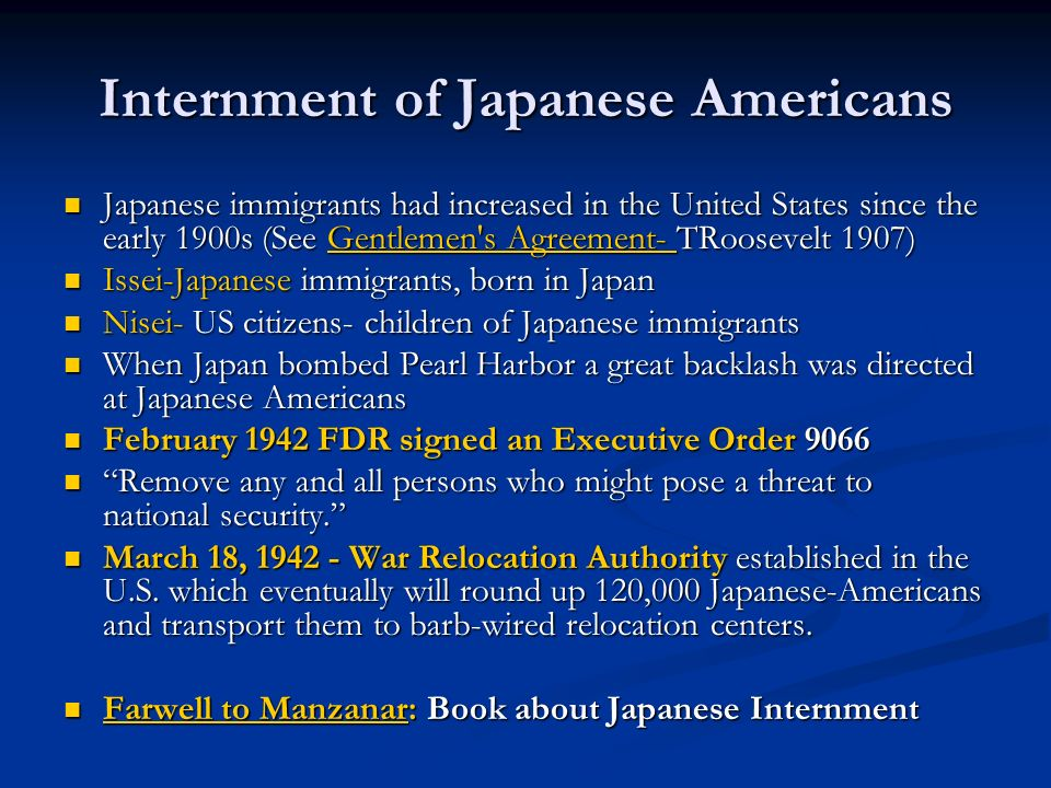 Internment of Japanese Americans Japanese immigrants had increased in the United States since the early 1900s (See Gentlemen's Agreement- TRoosevelt 1
