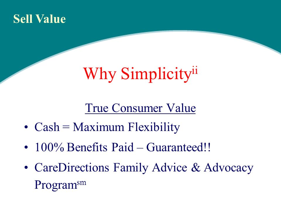 Here Comes Simplicity ii When: First Introduction Date : April 2, 2007 AK, AL, CO, CT, IA, ID, MI, ND, OK, SC, SD, WY and DC/DC TRUST NJ Second Introduction Date: May 1, 2007 AZ, GA, IN, KY, LA, ME, NE, NH, NM, NY,OH, PA Third Introduction Date: June 1, 2007 AR, DE, IL, KS, NV, VA, WI, WV Simplicity cease sale 60 days after Simplicity ii roll-out