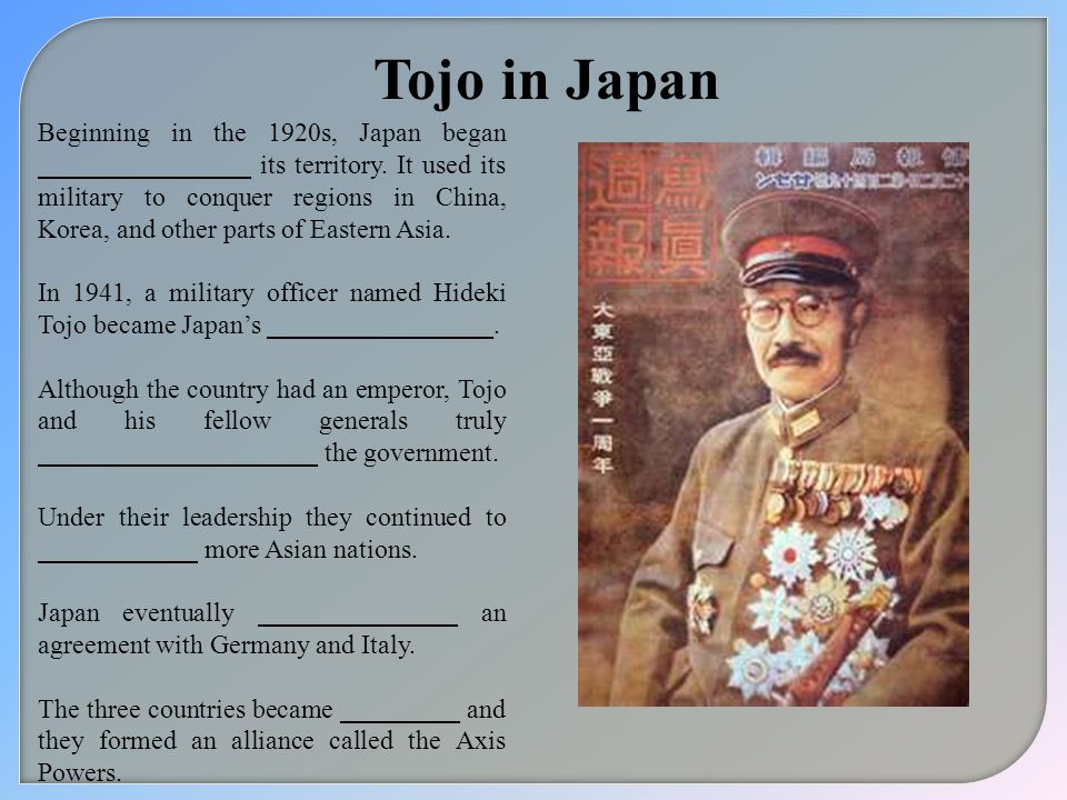 Tojo in Japan Beginning in the 1920s, Japan began ________________ its territory. It used its military to conquer regions in China, Korea, and other p