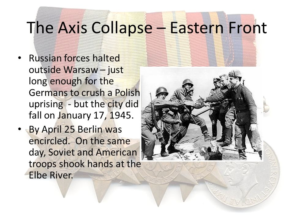 The Axis Collapse – Eastern Front Russian forces halted outside Warsaw – just long enough for the Germans to crush a Polish uprising - but the city di