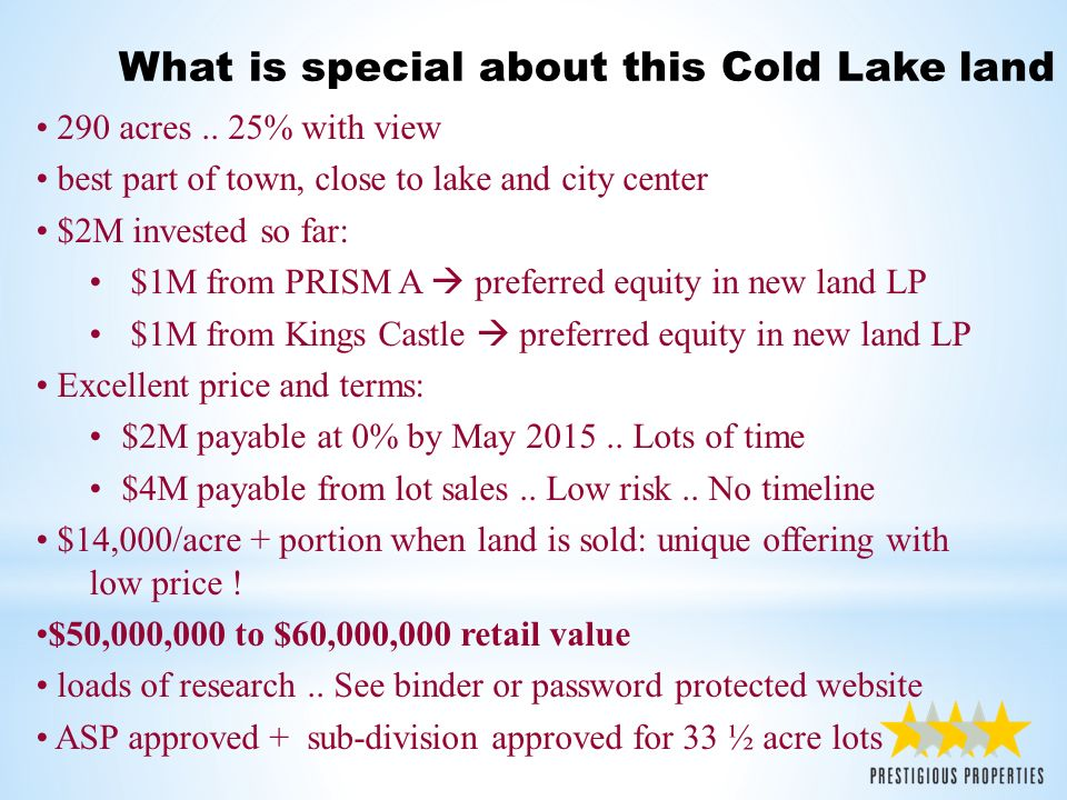 What is special about this Cold Lake land 290 acres..