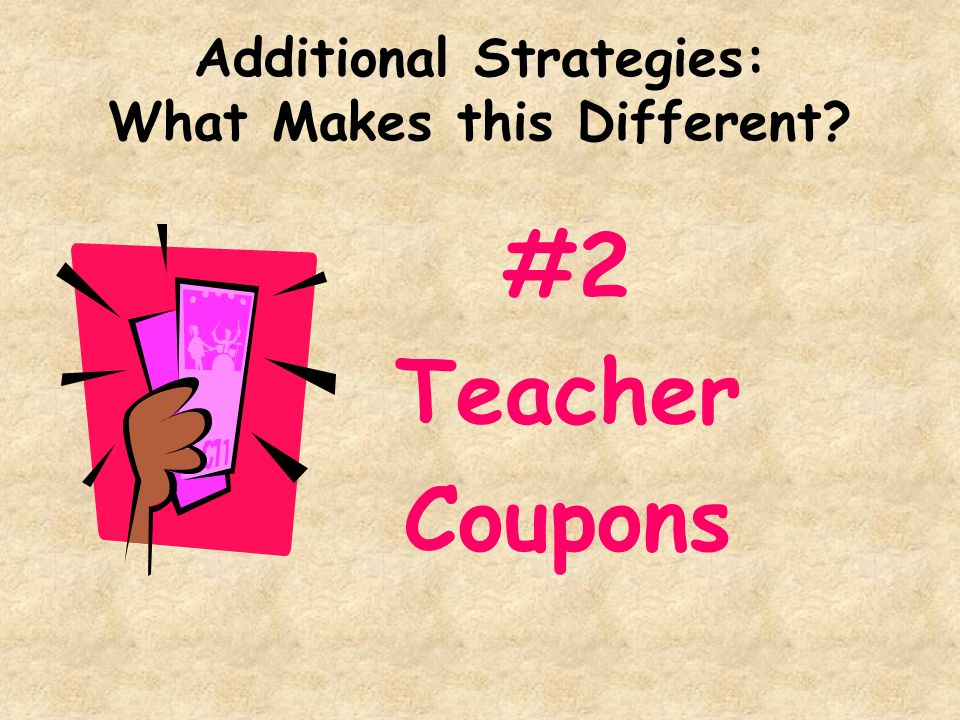 Additional Strategies: What Makes this Different? #2 Teacher Coupons