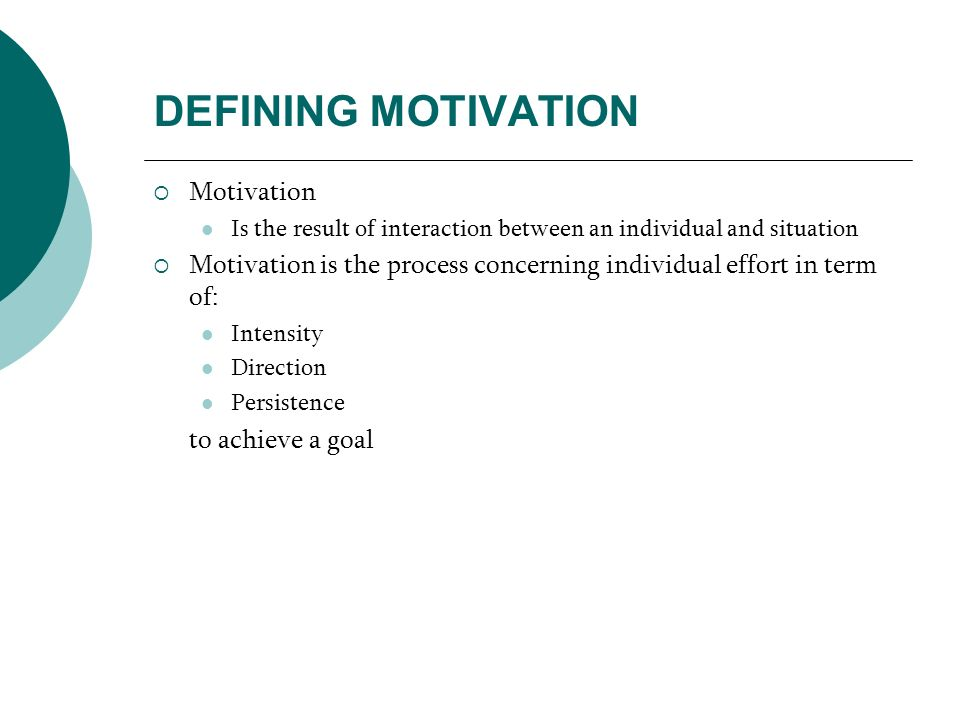 EARLY THEORIES OF MOTIVATION Hierarchy of Needs Theory, by Abraham Maslow Motivation depend on level of the hierarchy that person is currently on Revised by Clayton Alderfer to ERG Theory that mention an individual could be focusing on all 3 needs categories (no rigid hierarchy) Self Actualization Esteem Social Safety Phisological Higher order needs Lower order needs