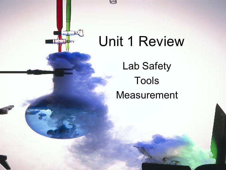 Unit 1 Review Lab Safety Tools Measurement