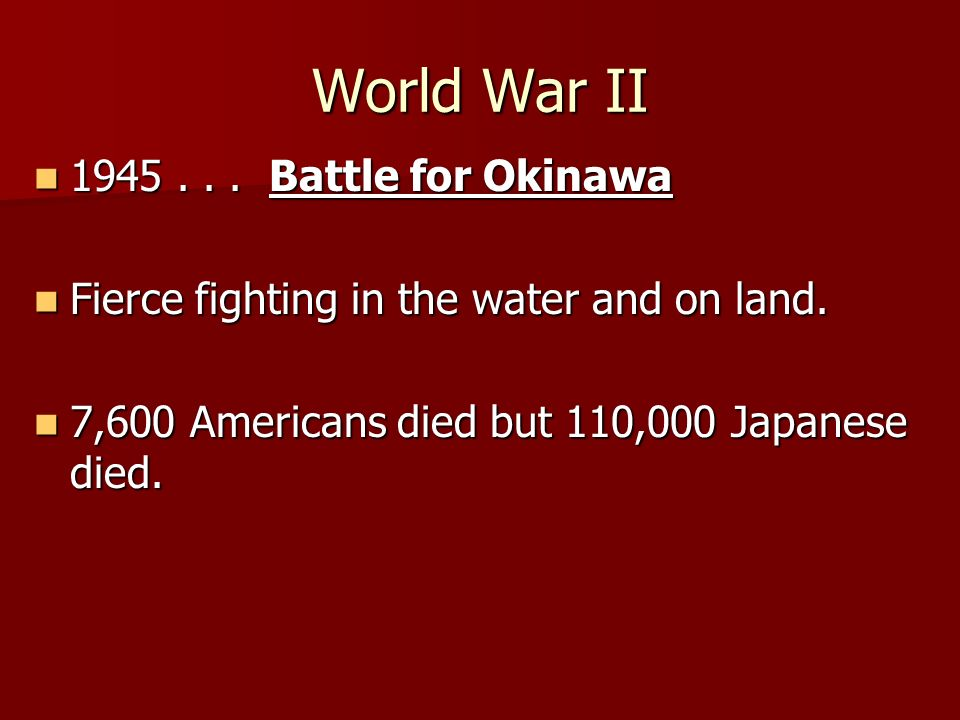 World War II 1945... Battle for Okinawa 1945...